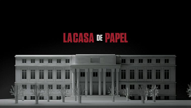 La Casa de Papel: serie española
