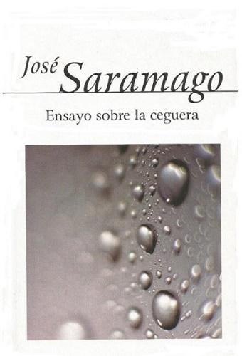 Cinco Clásicos de la literatura: Ensayo sobre la Ceguera de José Saramago
